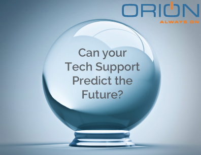 Can Your Current IT Help Desk Support Predict the Future?