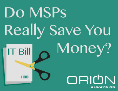 Do MSPs Save You Money?