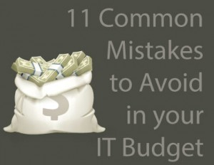 Common_Mistakes_that_can_Destroy_Your_IT_Budget