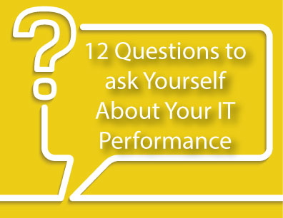 Questions to Ask Yourself About Your SMB IT Performance