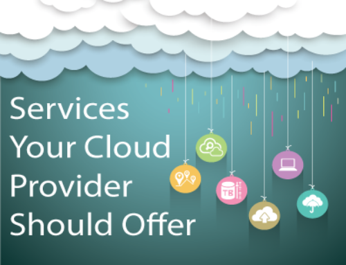 Services Your Cloud Provider Should Offer