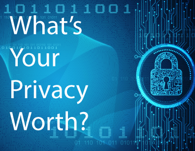 Data Privacy Day: What's Your Privacy Worth?