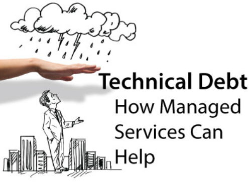 Technical Debt: How Managed Services Can Help