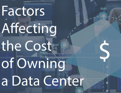 Factors-Affecting-the-Cost-of-Owning-a-Data-Center